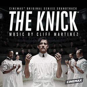Image for 'The Knick (Original Series Soundtrack)'