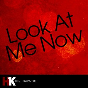 Image for 'Look At Me Now (Karaoke)'