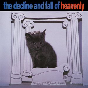 Image for 'The Decline and Fall of Heavenly'