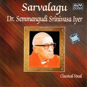 Image for 'Sarvalagu (Semmangudi Srinivasa Iyer)'