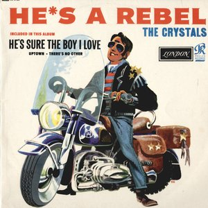 Image for 'He's A Rebel'