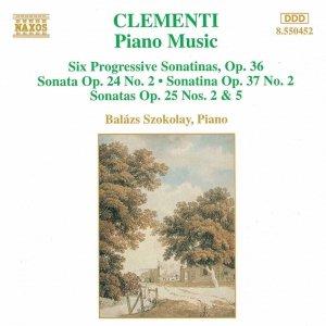 Image for 'CLEMENTI: Progressive Sonatinas Op. 36 / Sonatas Opp. 24 and 25'