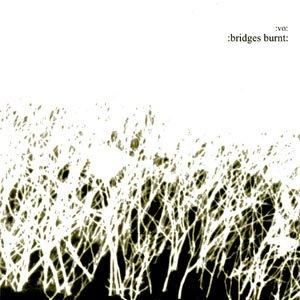 Image for ':Bridges Burnt:'