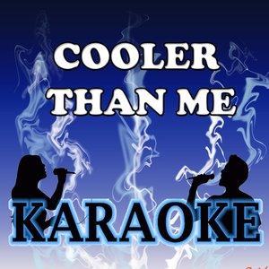 Image for 'Cooler than me Karaoke'