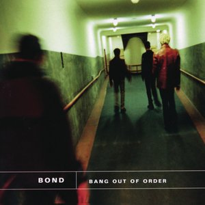 Image for 'Bang Out Of Order'
