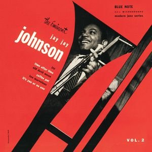 Image for 'The Eminent J. J. Johnson - Volume 2 (The Rudy Van Gelder Edition)'