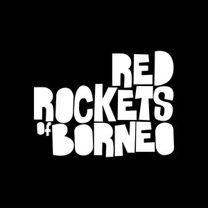 Image for 'Red Rockets of Borneo'