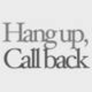 Image for 'Hang up, Call back'