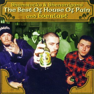 Image for 'Shamrocks and Shenanigans: The Best of House of Pain and Everlast'