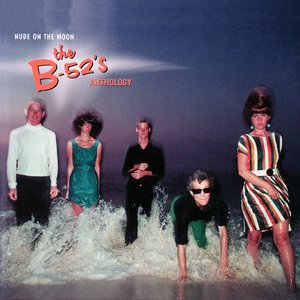 Image pour 'Nude on the Moon: The B-52's Anthology'
