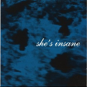 Image for 'She's Insane'
