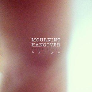 Bild für 'Mourning Hangover'