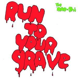 Immagine per 'Run To Your Grave'