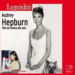 Image for 'Legenden - Das Leben von Audrey Hepburn (gelesen von Jessica Schwarz)'
