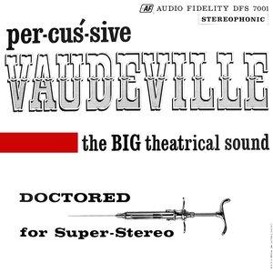 Bild für 'Percussive Vaudeville'