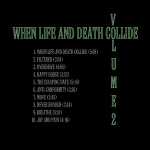 Image for 'When Life And Death Collide Volume 2'