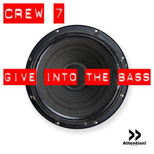 Image for 'Give Into The Bass'