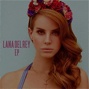 Image for 'Lana Del Rey - EP'
