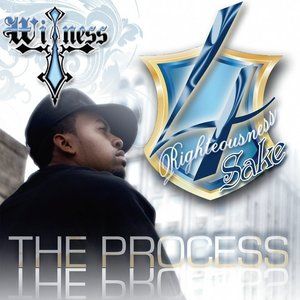 Image for '4 Righteousness Sake  - The Process'