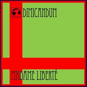 Изображение для 'madame liberte'