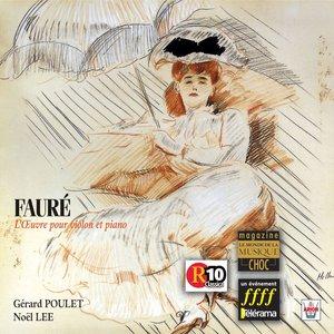 Image for 'Fauré : Intégrale de l'oeuvre pour violon & piano'