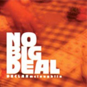 Imagen de 'No Big Deal'