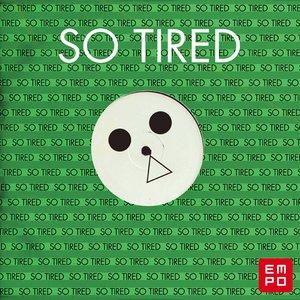 Imagem de 'So Tired (feat. Fem Fel)'