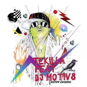 Immagine per 'Never Enough (feat. DJ Motiv8)'
