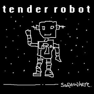 Image pour 'TENDER ROBOT EP'