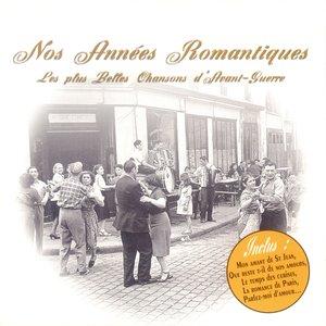 Image for 'Nos années romantiques - les plus belles chansons d'avant-guerre'