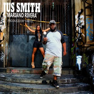Image for 'JUS SMITH - MARIANO RIVERA (PROD. BY VAR EZ)'