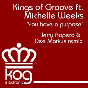 Image for 'You Have a Purpose (feat. Michelle Weeks) [Jerry Ropero & Dee Markus Remix]'
