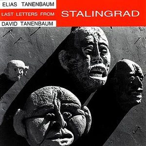 Immagine per 'Last Letters from Stalingrad: Song 4'