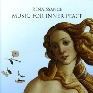Image for 'Renaissance Music For Inner Peace'