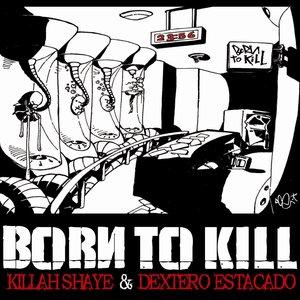 Bild für 'Born to kill : Tome 1, 23h56'