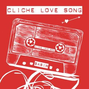 Image for 'Cliche Love Song'