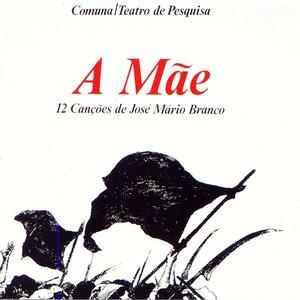 Image for 'A Mãe - 12 Canções de José Mário Branco'