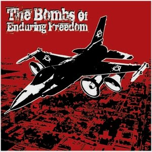 Image pour 'The Bombs of Enduring Freedom'