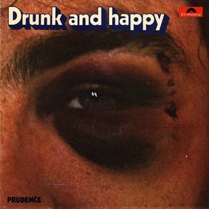 Image for 'Drunk And Happy'