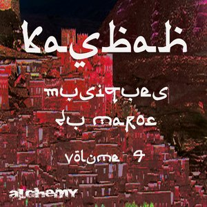 Image for 'Kasbah, vol. 4 (Musiques du Maroc)'