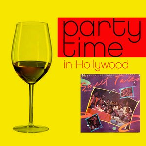 Image for 'Party Time in Hollywood'