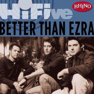 Image for 'Rhino Hi-Five: Better Than Ezra'
