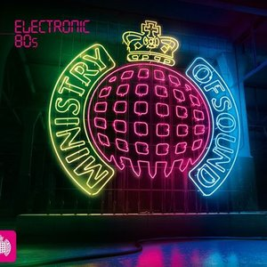 Image for 'Electronic 80's (Ministry Of Sound)'