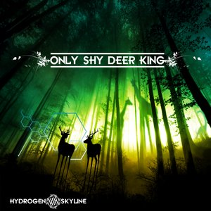 Image for 'Only Shy Deer King'