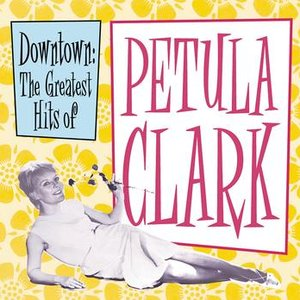 Image for 'Downtown: The Greatest Hits of Petula Clark'