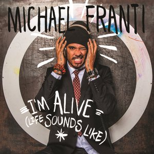 Image for 'I'm Alive (Life Sounds Like)'