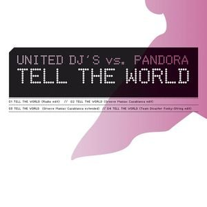 Image for 'Tell the world (Team Dicaster Funky-String edit)'