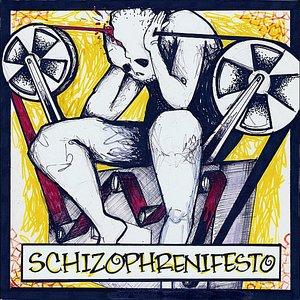 Image for 'Schizophrenifesto'