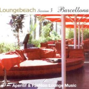 Image for 'Loungebeach Session 3 - Barcelona'