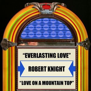 Image for 'Everlasting Love  Love On A Mountain Top'